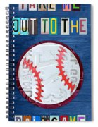 Take Me Out To The Ballgame License Plate Art Lettering Vintage Recycled Sign Spiral Notebook