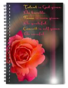 Talent Fame And Conceit Spiral Notebook