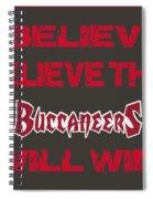 Tampa Bay Buccaneers I Believe Spiral Notebook