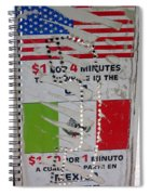 Telephone  Usa Mexico One Dollar Four Minutes Booth Us Mexico Flags Eloy Arizona 2005 Spiral Notebook