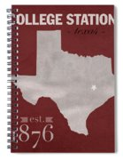 Texas A And M University Aggies College Station College Town State Map Poster Series No 106 Spiral Notebook