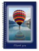 Thank You Hot Air Balloon In Alaska Spiral Notebook