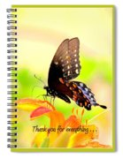 Thanks For Everything Spiral Notebook