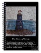 The Blue Lighthouse Spiral Notebook