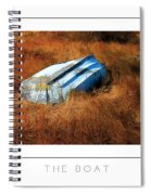 The Boat Poster Spiral Notebook