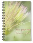 The Breathings Of Your Heart - Inspirational Art By Jordan Blackstone Spiral Notebook