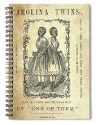 The Carolina Twins, C1869 Spiral Notebook