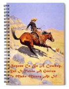 The Cowboy With Quote Spiral Notebook