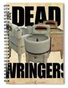 The Dead Wringers Poster Spiral Notebook