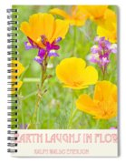 The Earth Laughs In Flowers Digital Art Spiral Notebook