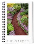 The Garden Poster Spiral Notebook