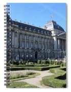 The King's Palace In Brussels Spiral Notebook