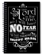 The Lord Is For Me Spiral Notebook
