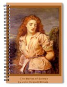 The Martyr Of The Solway Poster Spiral Notebook