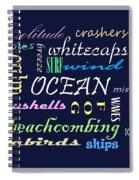 The Ocean Is... Spiral Notebook