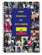 The People Of Ecuador Collage Spiral Notebook