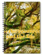 The Resurrection And The Life Spiral Notebook