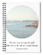 The Sea Casts Its Spell Spiral Notebook
