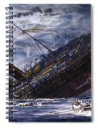 The Sinking Of The Titanic Spiral Notebook