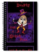 The Truth About Humpty Dumpty Spiral Notebook