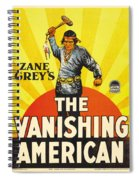 The Vanishing American 1925 Spiral Notebook