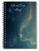 The Visitor  Light And Peace Always Spiral Notebook
