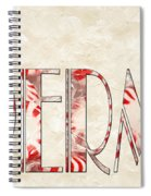 The Word Is Peppermints Spiral Notebook