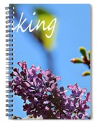 Thinking Of You - Greeting Card - Lilacs Spiral Notebook