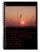 This Is The Beginning Of A New Day Spiral Notebook