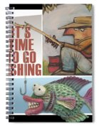 Time To Go Fishing Spiral Notebook