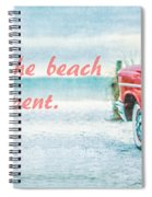 Time Wasted At The Beach Is Time Well Spent Spiral Notebook