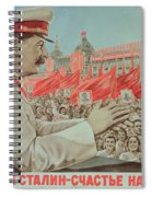 To Our Dear Stalin Spiral Notebook