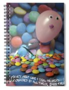 Tracy Felt Like A Real Airhead Surrounded By All These Smarties Spiral Notebook