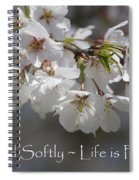 Tread Softly - Life Is Fragile Spiral Notebook