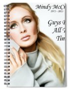 Tribute Mindy Mccready Guys Do It All The Time Spiral Notebook