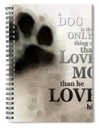 True Love - By Sharon Cummings Words By Billings Spiral Notebook