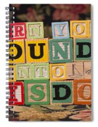 Turn Your Wounds Into Wisdom  Spiral Notebook