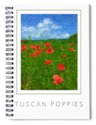 Tuscan Poppies Poster Spiral Notebook