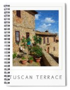Tuscan Terrace Poster Spiral Notebook