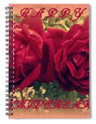 Two Roses. Happy Anniversary Spiral Notebook