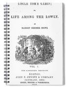 Uncle Tom's Cabin, 1852 Spiral Notebook