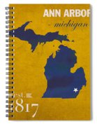 University Of Michigan Wolverines Ann Arbor College Town State Map Poster Series No 001 Spiral Notebook