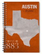 University Of Texas Longhorns Austin College Town State Map Poster Series No 105 Spiral Notebook