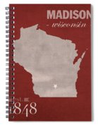 University Of Wisconsin Badgers Madison Wi College Town State Map Poster Series No 127 Spiral Notebook