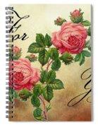 Vintage Roses For You Spiral Notebook