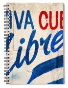 Viva Cuba Libre Sign Spiral Notebook