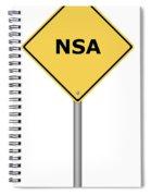 Warning Sign Nsa Spiral Notebook