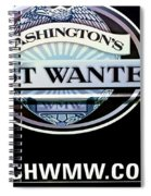 Washington's Most Wanted Spiral Notebook