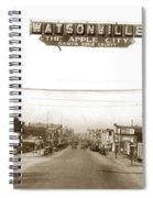 Watsonville California  The Apple City Circa 1926 Spiral Notebook