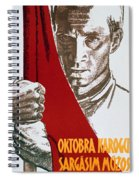 We Carry The Flag Of October Across The Centuries Spiral Notebook